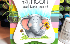 I love you to the Moon and Back with a well rounded elephant