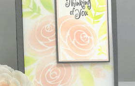Soft Vellum Roses (the stencil) can be found in our Shoppe - Teaspoon of Fun