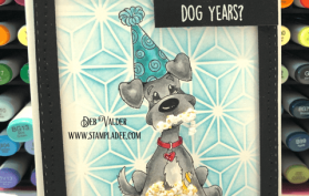 Doggone-It, Another Birthday found in our Teaspoon of Fun Shoppe
